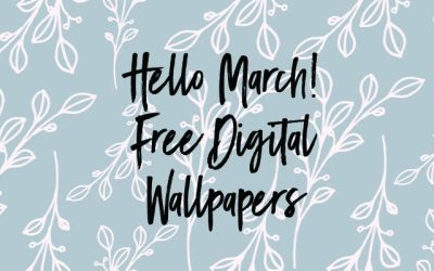 Welcome March! Free Digital Downloads